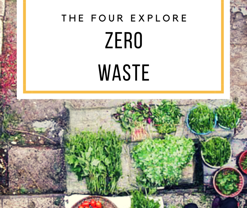 The Four Explore: ZERO WASTE